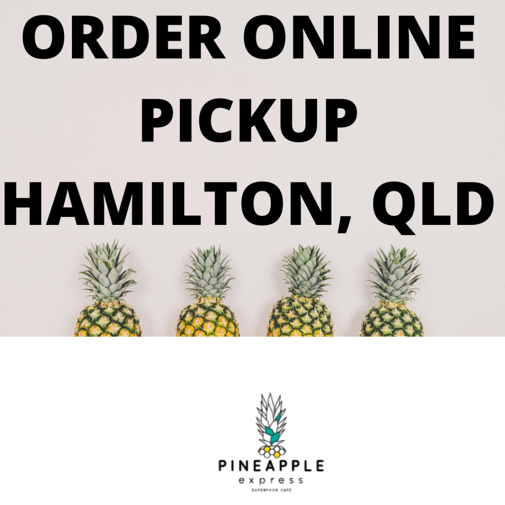 ONLINE ORDERING PICKUP PINEAPPLE EXPRESS HAMILTON QLD